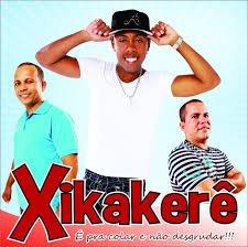 Xikakerê